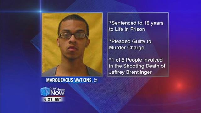 21-year-old Marquevous Watkins was sentenced to 18 years to life for killing Jeff Brentlinger in his home on November 24th.