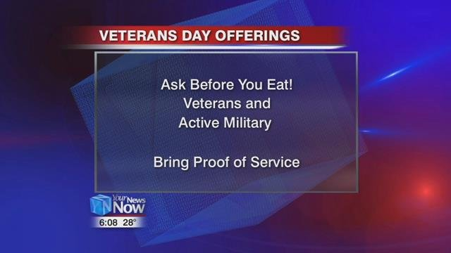 Here are just a few in our area treating our service men and women on this Veterans Day on Saturday.
