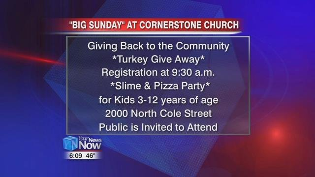 """Big Sunday"" will begin at 10 am this Sunday at Cornerstone Church Lima Campus at 2000 North Cole Street."