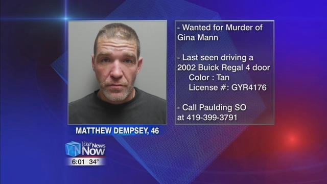 46-year-old Matthew Dempsey is wanted on an arrest warrant for murder, for the death of his girlfriend 47-year-old Gina Mann.