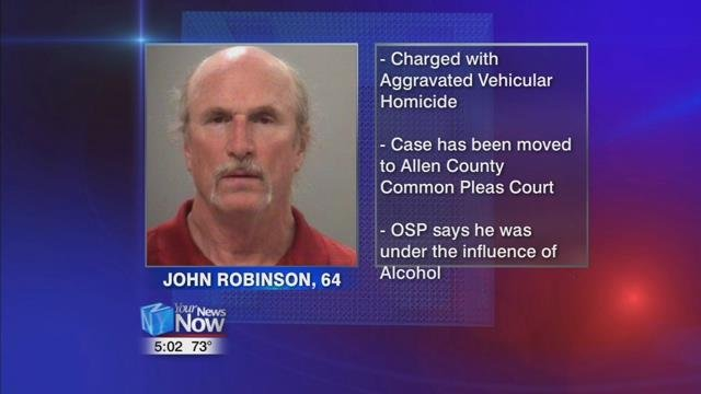 According to court documents,  64-year-old John Robinson is facing one count of aggravated vehicular homicide and his case has been bound over to Allen County Common Pleas Court.