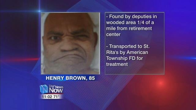 85 year old Henry Brown was found in a dense wooded area by deputies around a fourth of a mile from his retirement home.