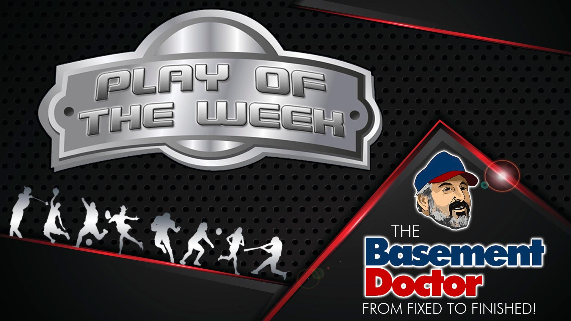 Basement Doctor Play Of The Week