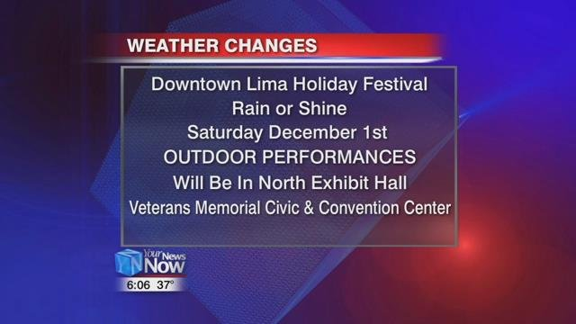 Downtown Lima Inc. says all scheduled outdoor performances will be held in the North Exhibit Hallof the Veterans Memorial Civic and Convention Center.