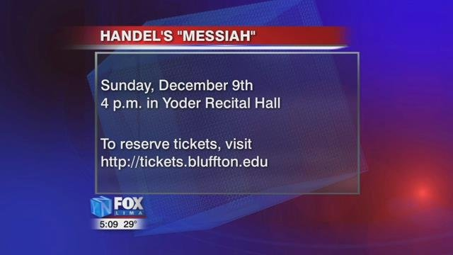Bluffton University will be keeping up the holiday spirit as they put on their 123rd performance of Handel's Messiah Sunday, December 9th, at 4 p.m. in Yoder Recital Hall.